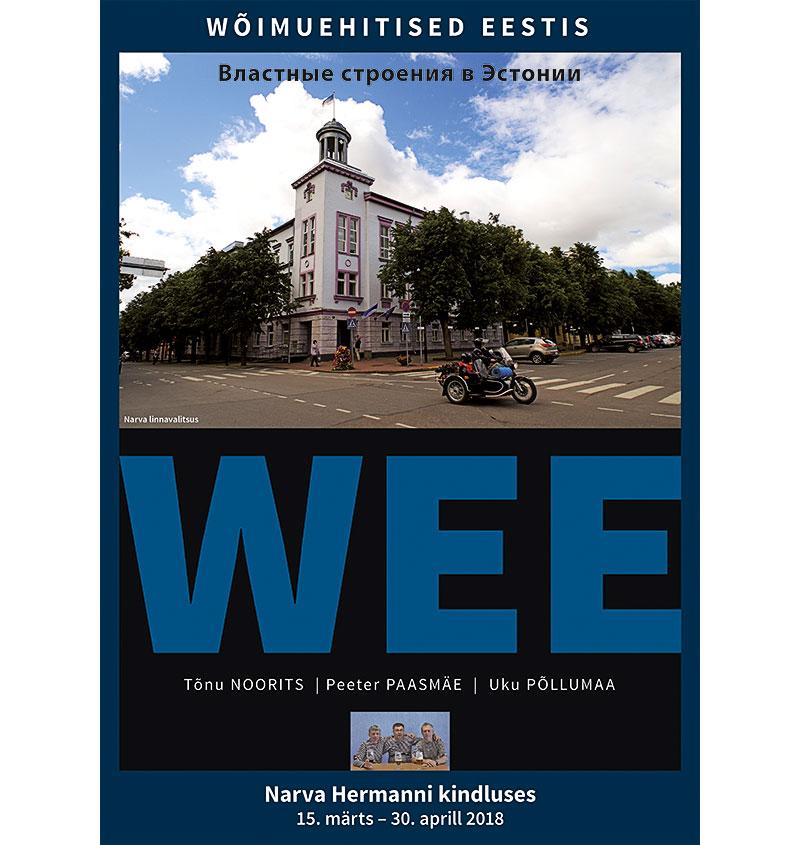 В Нарве открывается выставка «WEE – Властные строения в Эстонии»